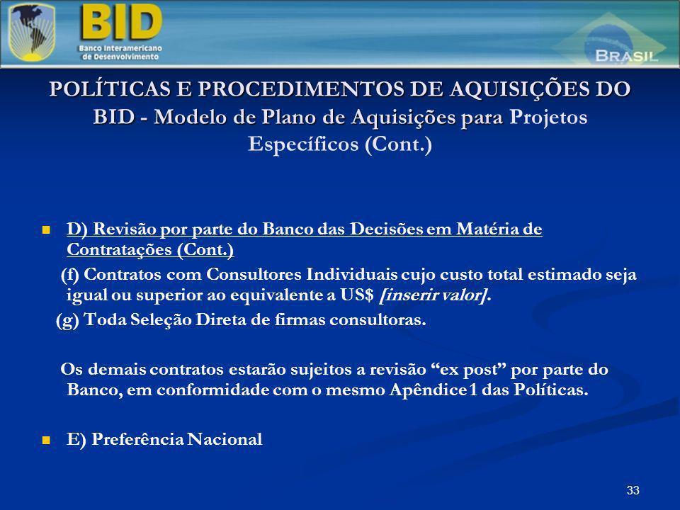 33 POLÍTICAS E PROCEDIMENTOS DE AQUISIÇÕES DO BID - Modelo de Plano de Aquisições para POLÍTICAS E PROCEDIMENTOS DE AQUISIÇÕES DO BID - Modelo de Plan