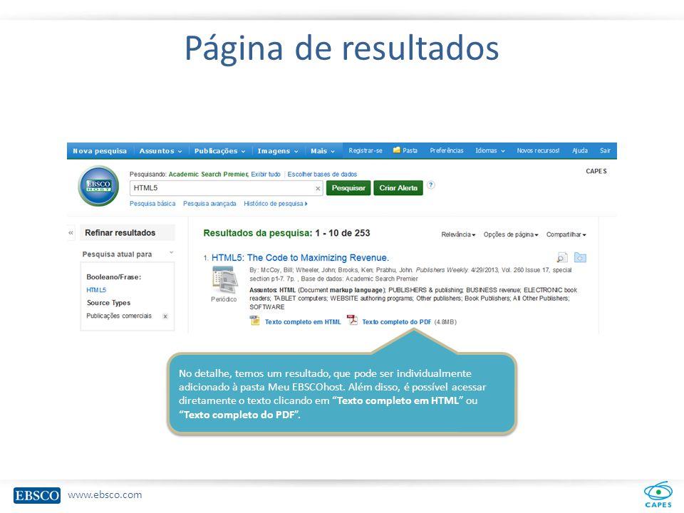 www.ebsco.com Página de resultados No detalhe, temos um resultado, que pode ser individualmente adicionado à pasta Meu EBSCOhost.