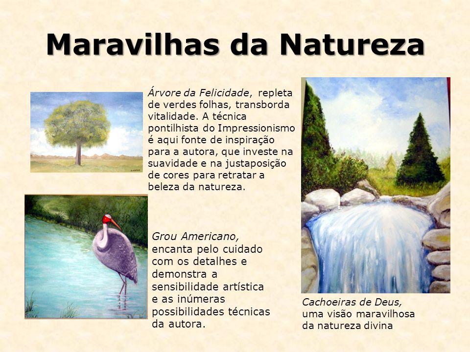 Maravilhas da Natureza Árvore da Felicidade, repleta de verdes folhas, transborda vitalidade. A técnica pontilhista do Impressionismo é aqui fonte de