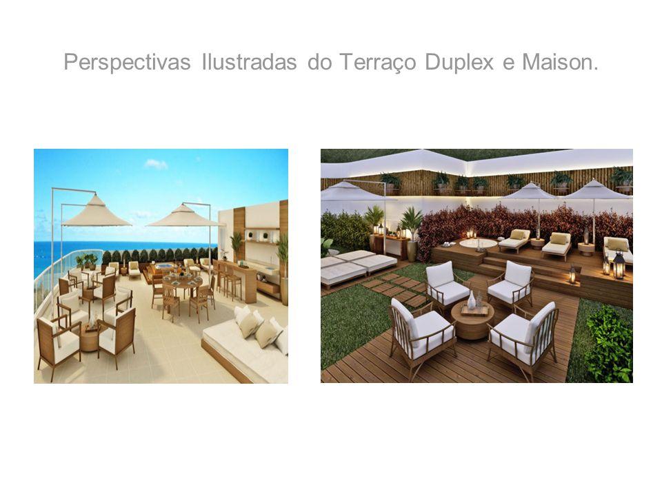 Perspectivas Ilustradas do Terraço Duplex e Maison.