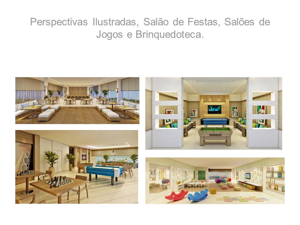 Perspectivas Ilustradas, Salão de Festas, Salões de Jogos e Brinquedoteca.