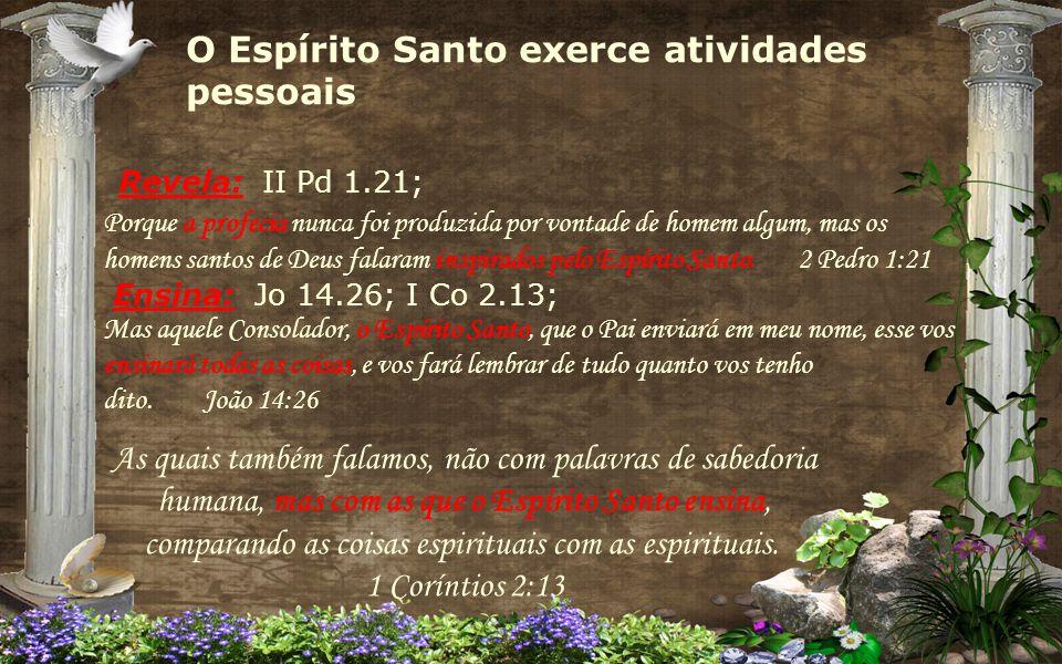· Sentimento: Ef 4.30, Tg 4.5.
