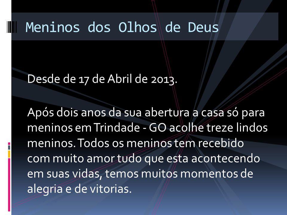 Desde de 17 de Abril de 2013.
