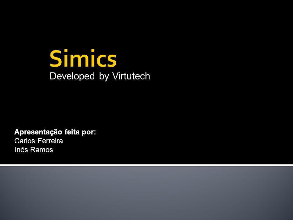 Developed by Virtutech Apresentação feita por: Carlos Ferreira Inês Ramos