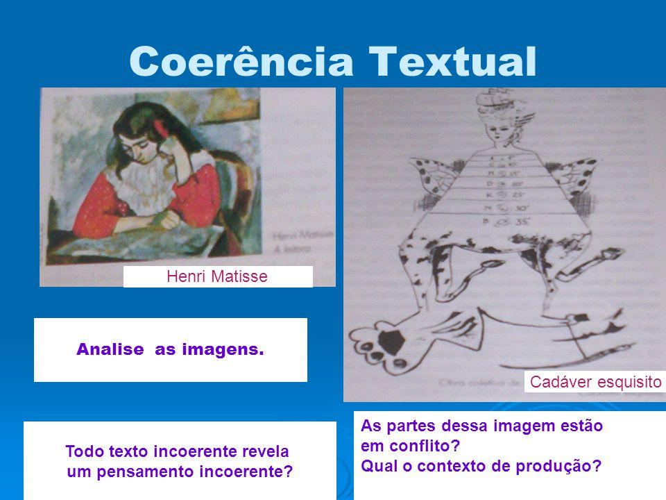 Coerência Textual As partes dessa imagem estão em conflito.