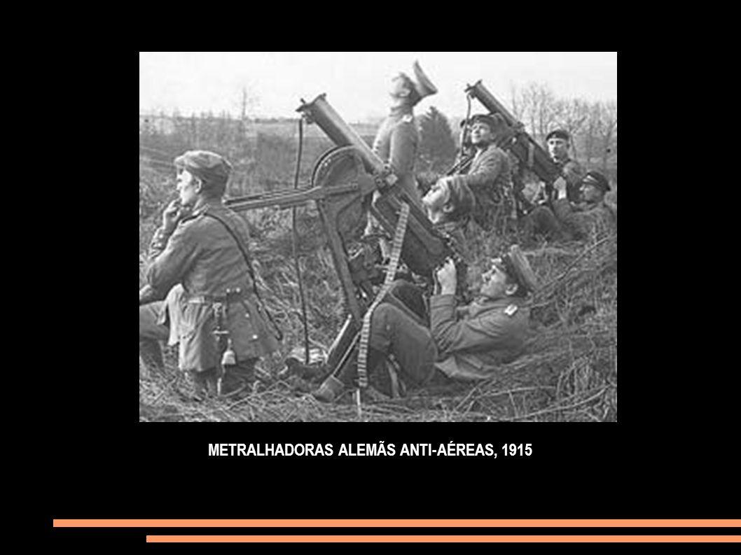 METRALHADORAS ALEMÃS ANTI-AÉREAS, 1915