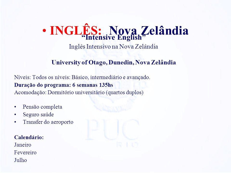 Intensive English Inglês Intensivo na Nova Zelândia University of Otago, Dunedin, Nova Zelândia Níveis: Todos os níveis: Básico, intermediário e avançado.