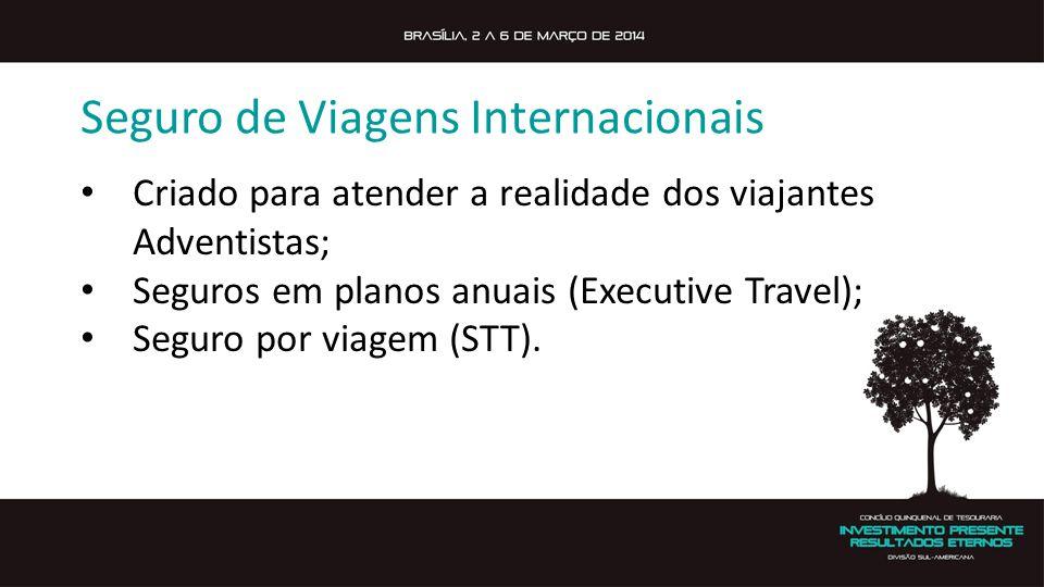 Seguro de Viagens Internacionais Criado para atender a realidade dos viajantes Adventistas; Seguros em planos anuais (Executive Travel); Seguro por viagem (STT).