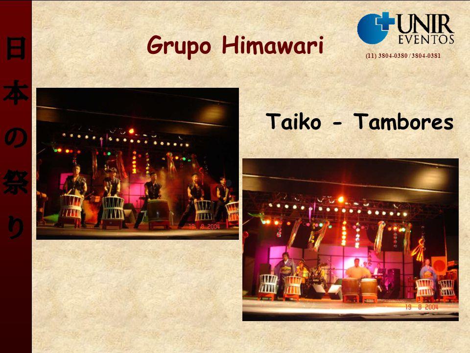 Grupo Himawari Taiko - Tambores (11) 3804-0380 / 3804-0381