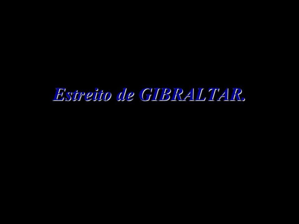 Estreito de GIBRALTAR.