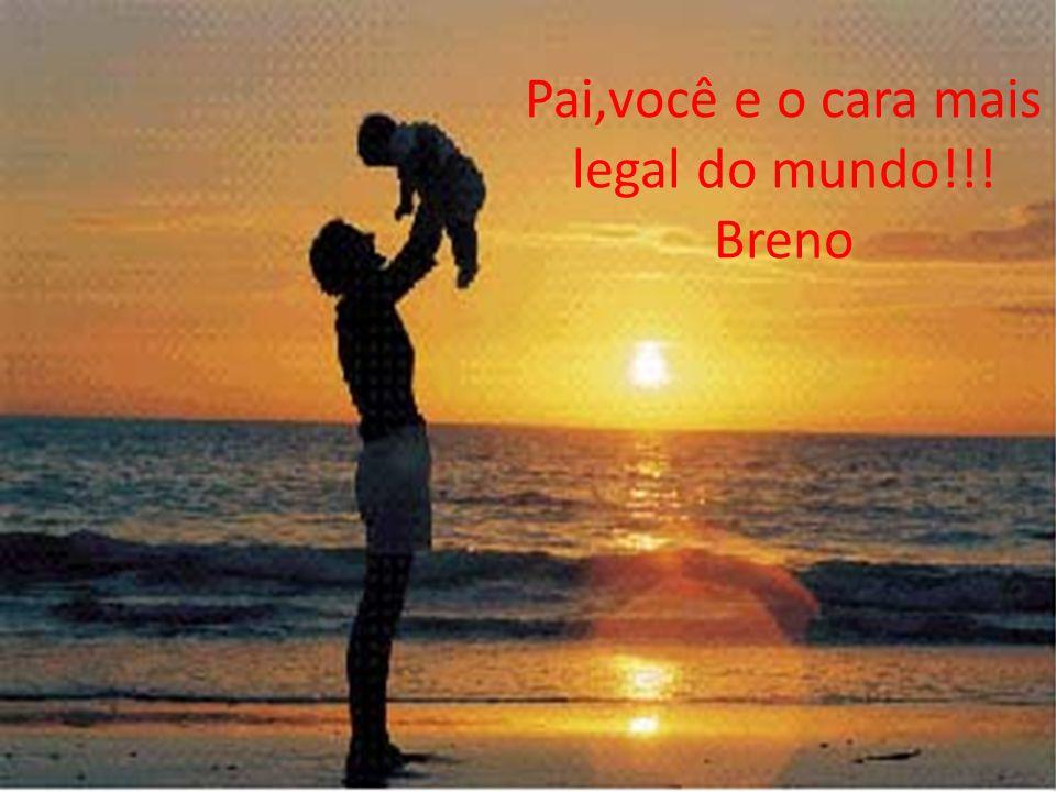 Pai, você é muito bom de bola!!! Felipe Leão