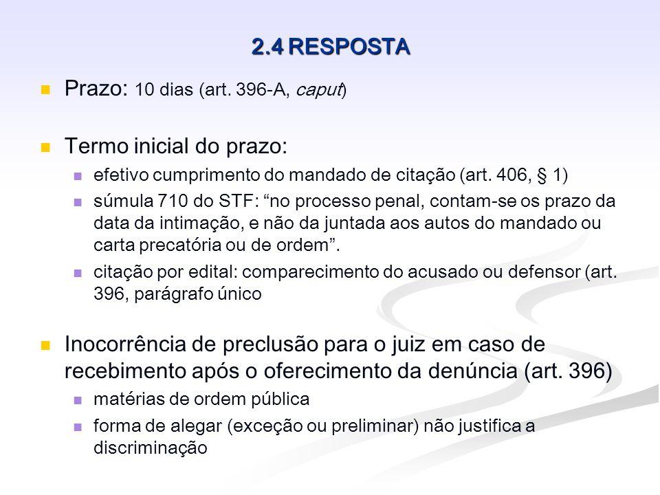 2.5 ABSOLVIÇÃO SUMÁRIA Natureza: sentença de mérito em sentido estrito Extinção da punibilidade – sent.