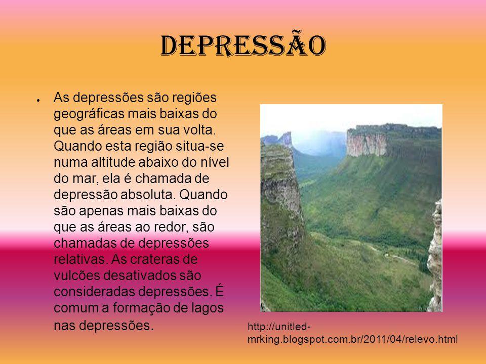 Depressão As depressões são regiões geográficas mais baixas do que as áreas em sua volta. Quando esta região situa-se numa altitude abaixo do nível do