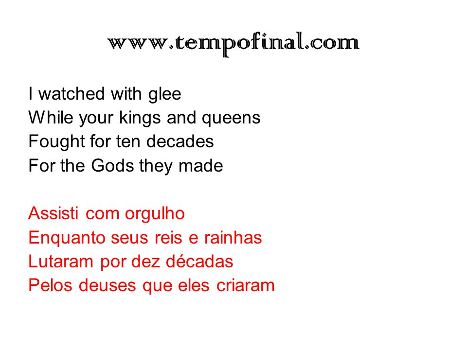 www.tempofinal.com Pleased to meet you Hope you guess my name, oh yeah What's puzzling you Is the nature of my game, oh yeah Um prazer em lhe conhecer