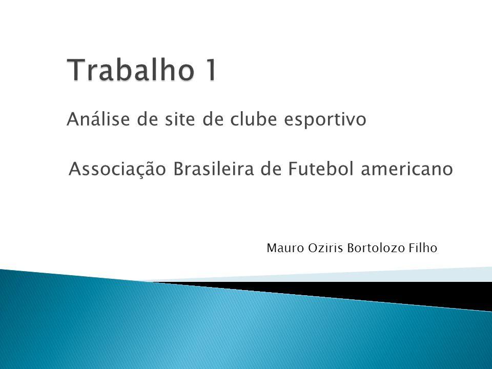 Análise de site de clube esportivo Associação Brasileira de Futebol americano Mauro Oziris Bortolozo Filho
