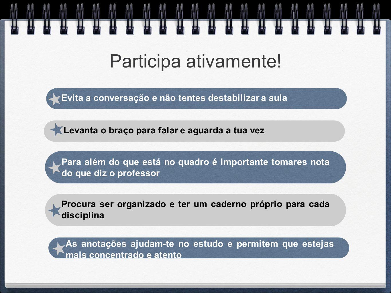 Evita a conversação e não tentes destabilizar a aula Para além do que está no quadro é importante tomares nota do que diz o professor As anotações aju