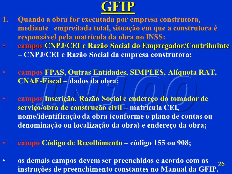 G F I P G F I P Fonte: Manual da GFIP Capítulo IV – Item 4