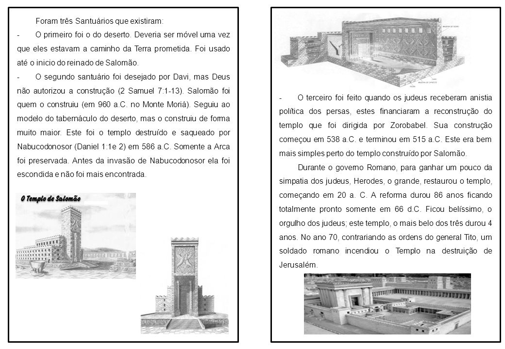 O pátio Segundo Ex 27:18, o pátio era de 45 metros de comprimento e a largura de 22,5 metros (considerando que o côvado é cerca de 45 cm).