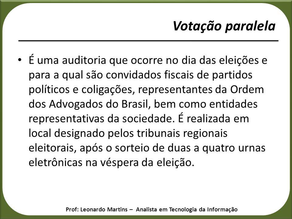 É uma auditoria que ocorre no dia das eleições e para a qual são convidados fiscais de partidos políticos e coligações, representantes da Ordem dos Ad