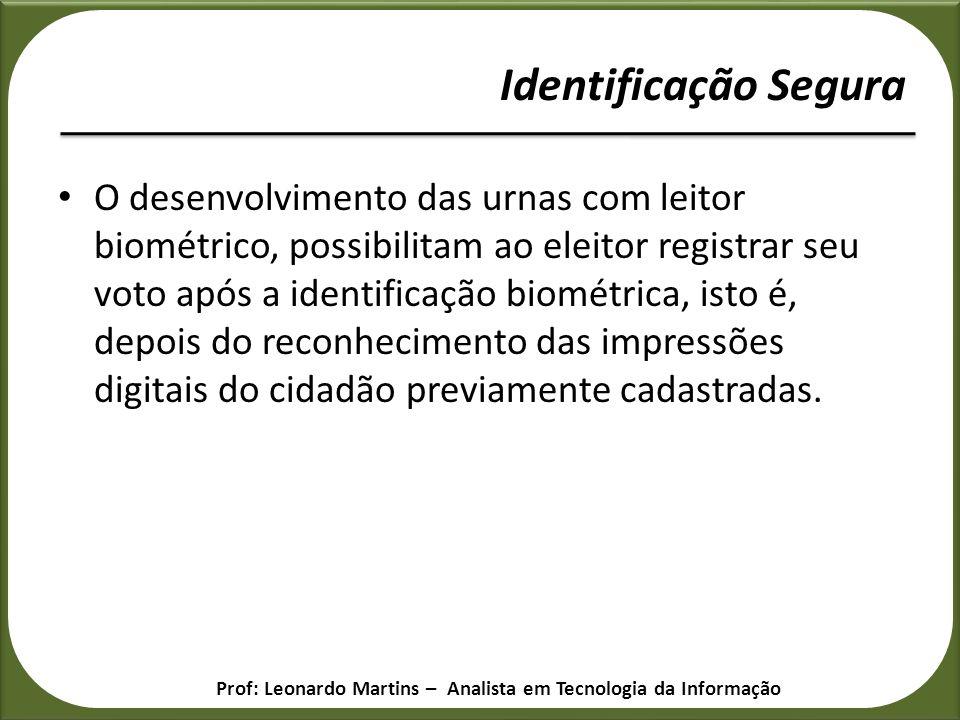 O desenvolvimento das urnas com leitor biométrico, possibilitam ao eleitor registrar seu voto após a identificação biométrica, isto é, depois do recon