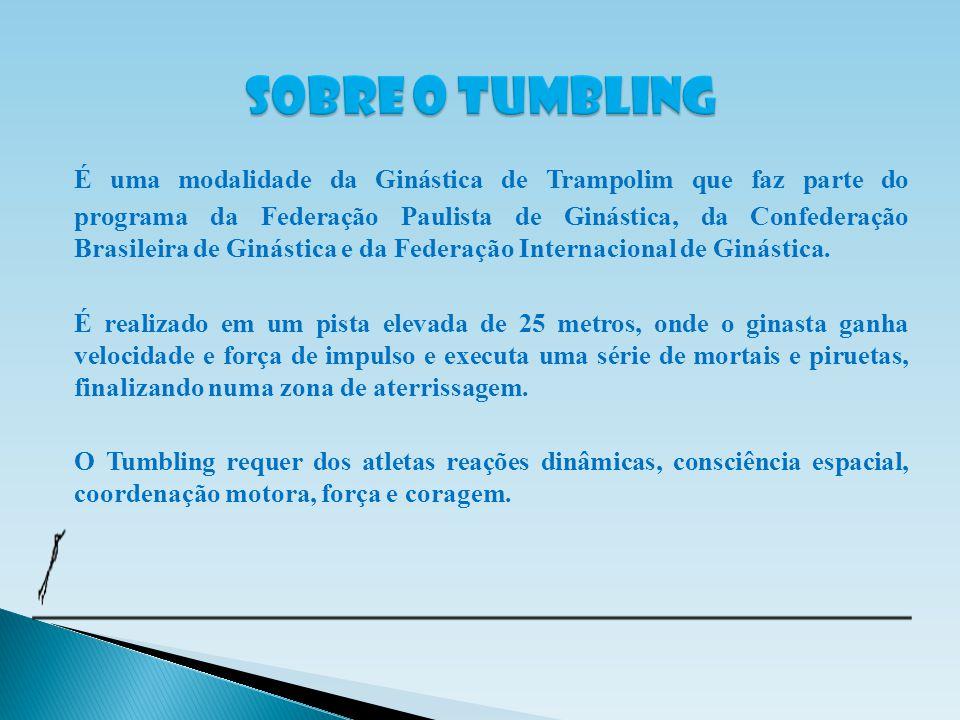 É uma modalidade da Ginástica de Trampolim que faz parte do programa da Federação Paulista de Ginástica, da Confederação Brasileira de Ginástica e da