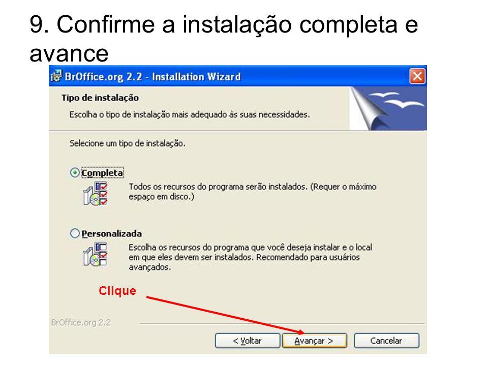 9. Confirme a instalação completa e avance Clique