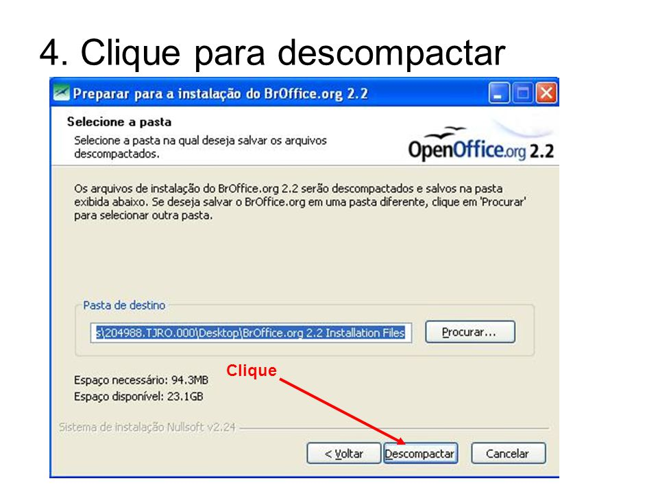 4. Clique para descompactar Clique
