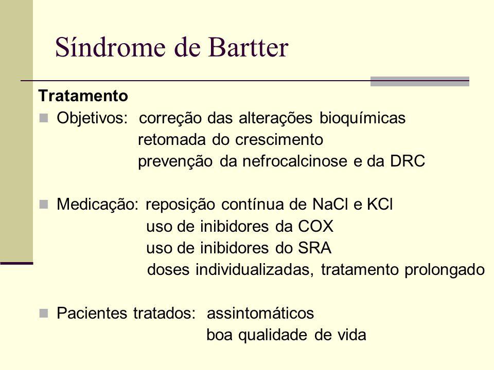 Tratamento Objetivos: correção das alterações bioquímicas retomada do crescimento prevenção da nefrocalcinose e da DRC Medicação: reposição contínua d