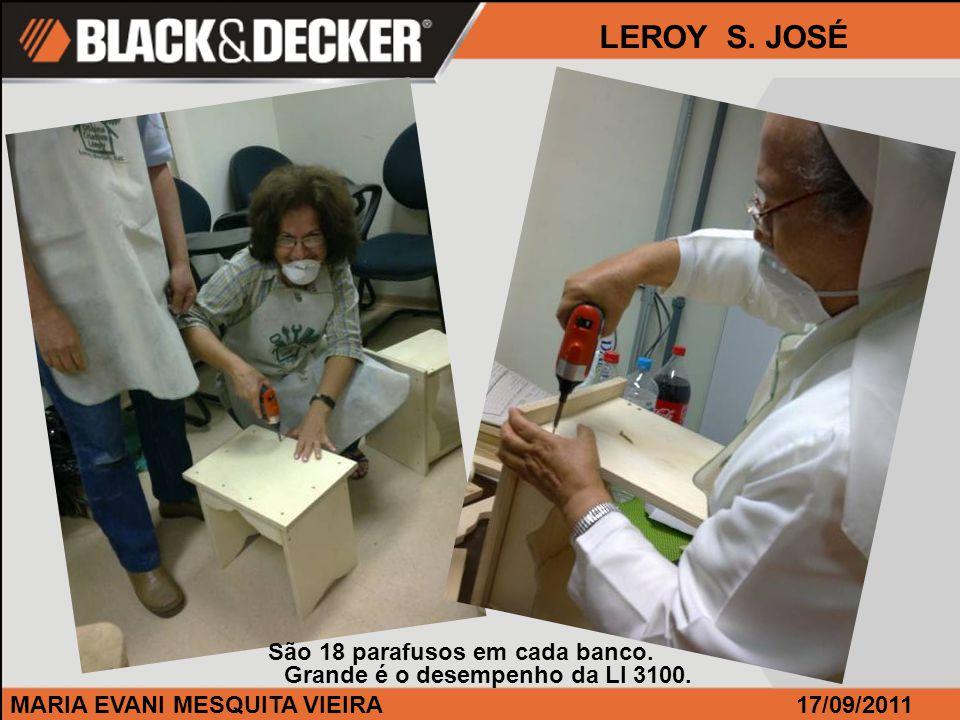 MARIA EVANI MESQUITA VIEIRA17/09/2011 LEROY S.JOSÉ Nosso curso é muito procurado em S.