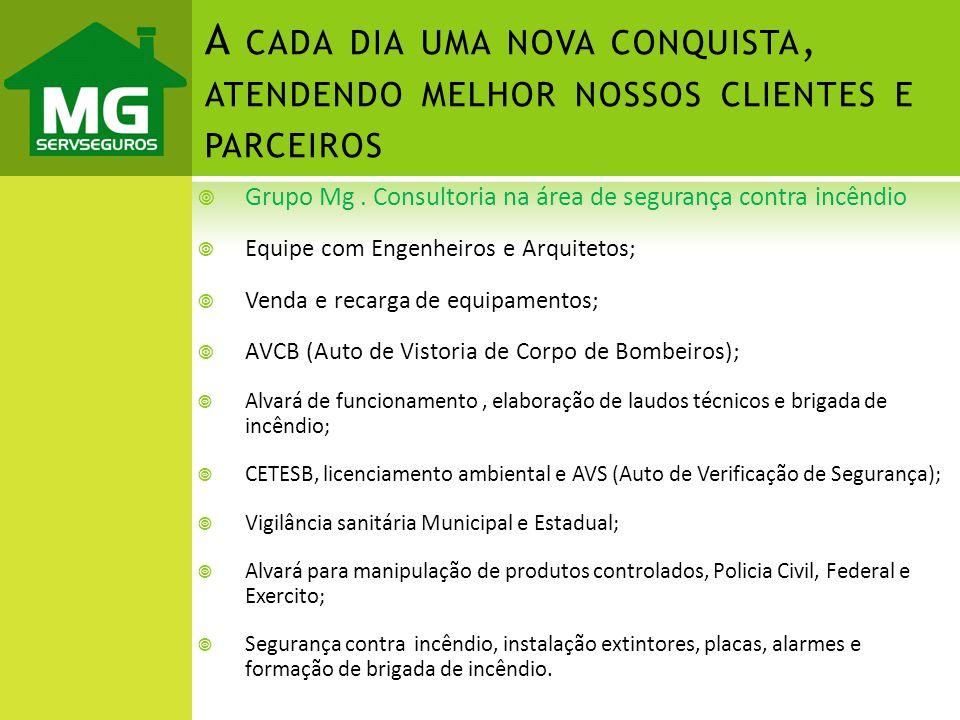 Grupo Mg. Consultoria na área de segurança contra incêndio Equipe com Engenheiros e Arquitetos; Venda e recarga de equipamentos; AVCB (Auto de Vistori