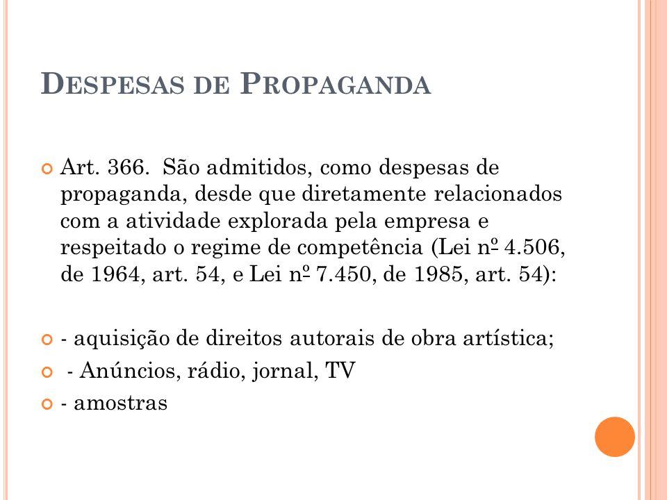 D ESPESAS DE P ROPAGANDA Art.366.