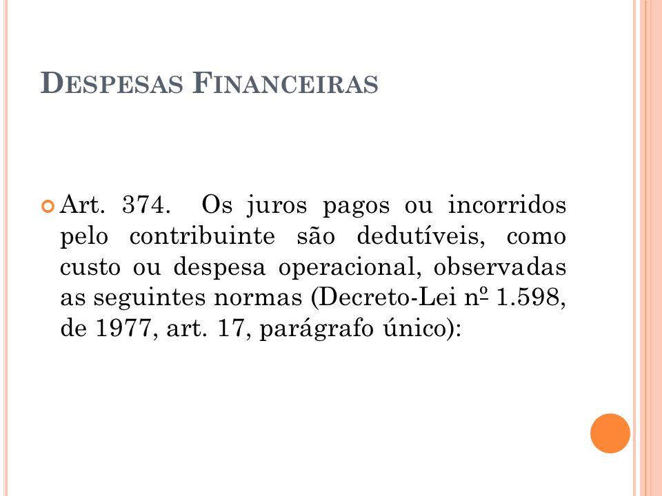 D ESPESAS F INANCEIRAS Art.374.