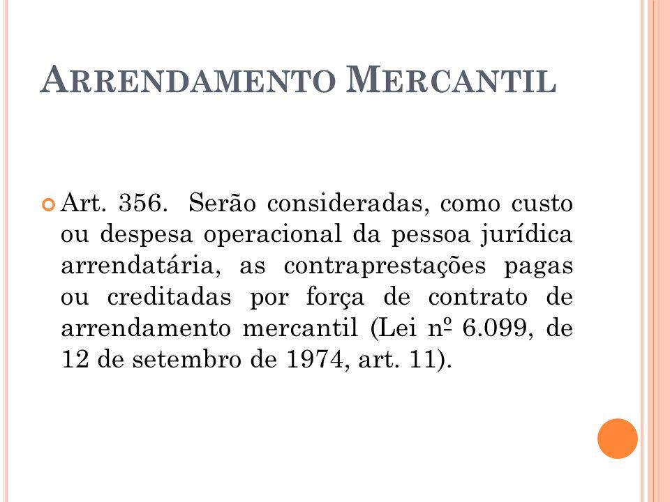 A RRENDAMENTO M ERCANTIL Art.356.