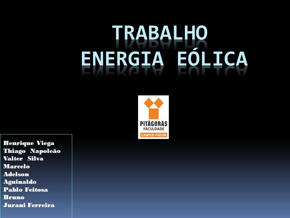 ENERGIA E ÓLICA: ENERGIA EÓLICA é a energia cinética contida nas massas de ar em movimento (vento).