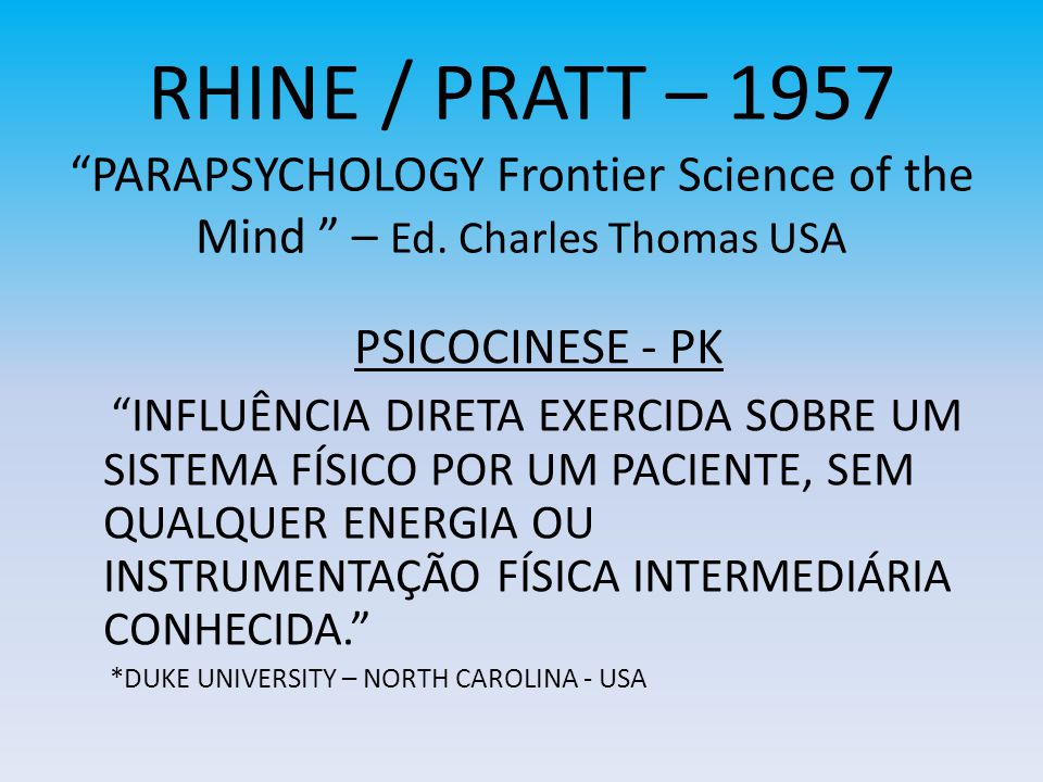 RHINE / PRATT – 1957PARAPSYCHOLOGY Frontier Science of the Mind – Ed.