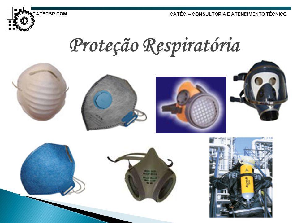 Proteção Respiratória CATÉC. – CONSULTORIA E ATENDIMENTO TÉCNICO CATECSP.COM