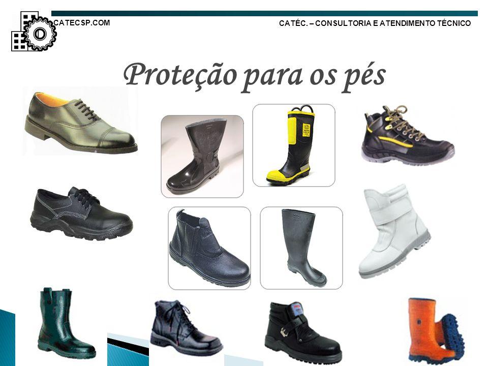 Proteção para os pés CATÉC. – CONSULTORIA E ATENDIMENTO TÉCNICO CATECSP.COM