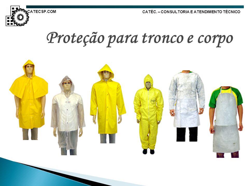 Proteção para tronco e corpo CATÉC. – CONSULTORIA E ATENDIMENTO TÉCNICO CATECSP.COM