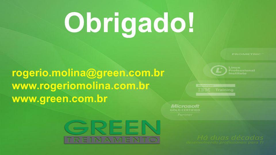 rogerio.molina@green.com.br www.rogeriomolina.com.br www.green.com.br