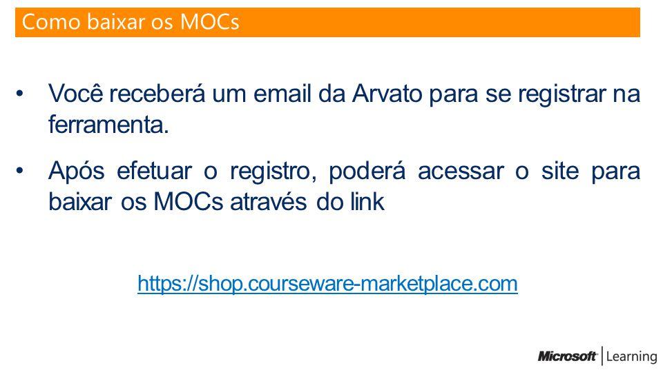 Você receberá um email da Arvato para se registrar na ferramenta. Após efetuar o registro, poderá acessar o site para baixar os MOCs através do link h