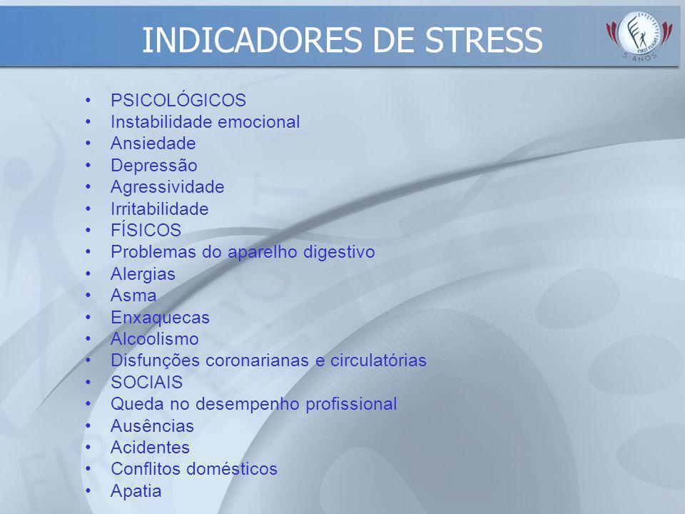 Distress – Stress Negativo: tensão com rompimento do equilíbrio biopsicossocial por excesso ou falta de esforço, incompatível com tempo, resultados e