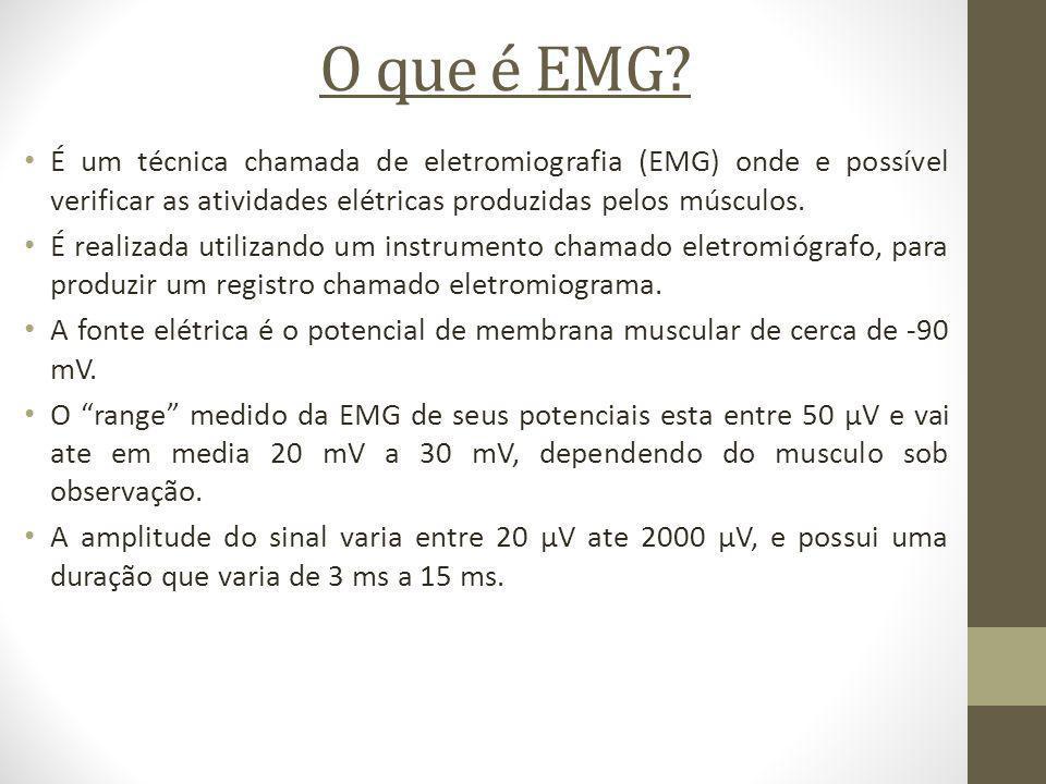 O que é EMG? É um técnica chamada de eletromiografia (EMG) onde e possível verificar as atividades elétricas produzidas pelos músculos. É realizada ut
