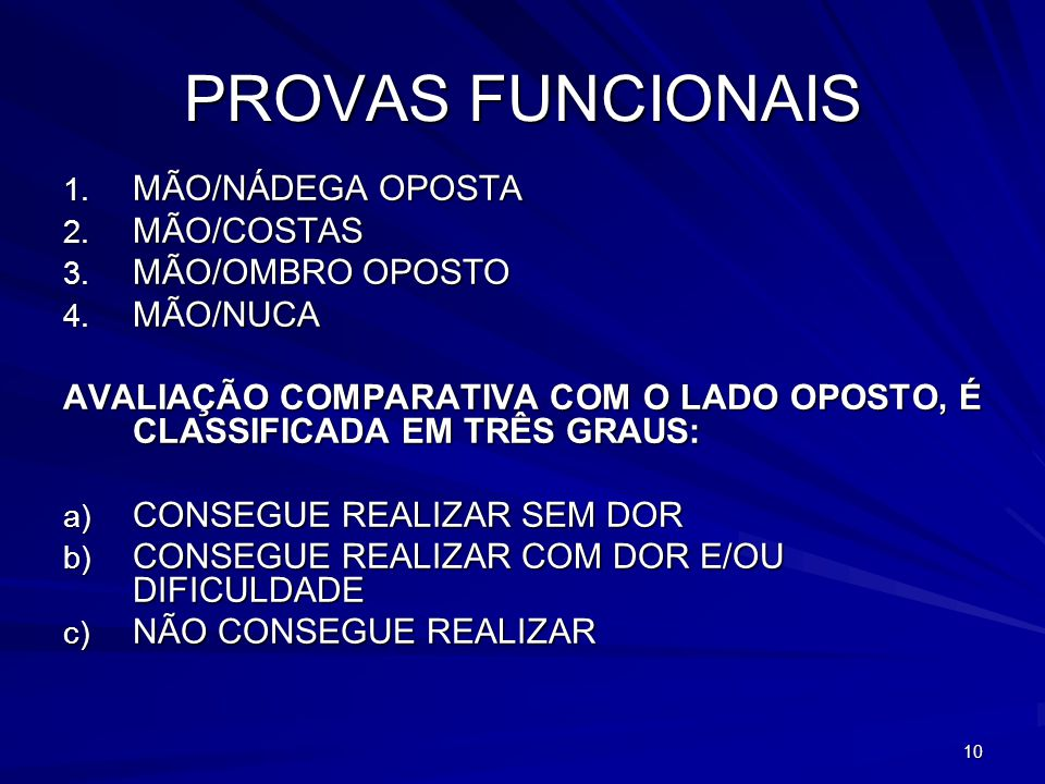 11 TESTES ESPECIAIS 1.SINAL DE NEER 2. TESTE DO IMPACTO DE NEER 3.