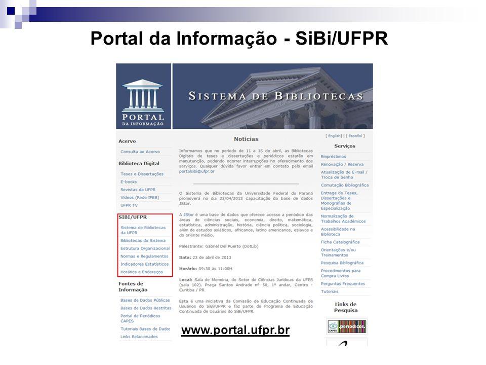 Portal da Informação - SiBi/UFPR www.portal.ufpr.br