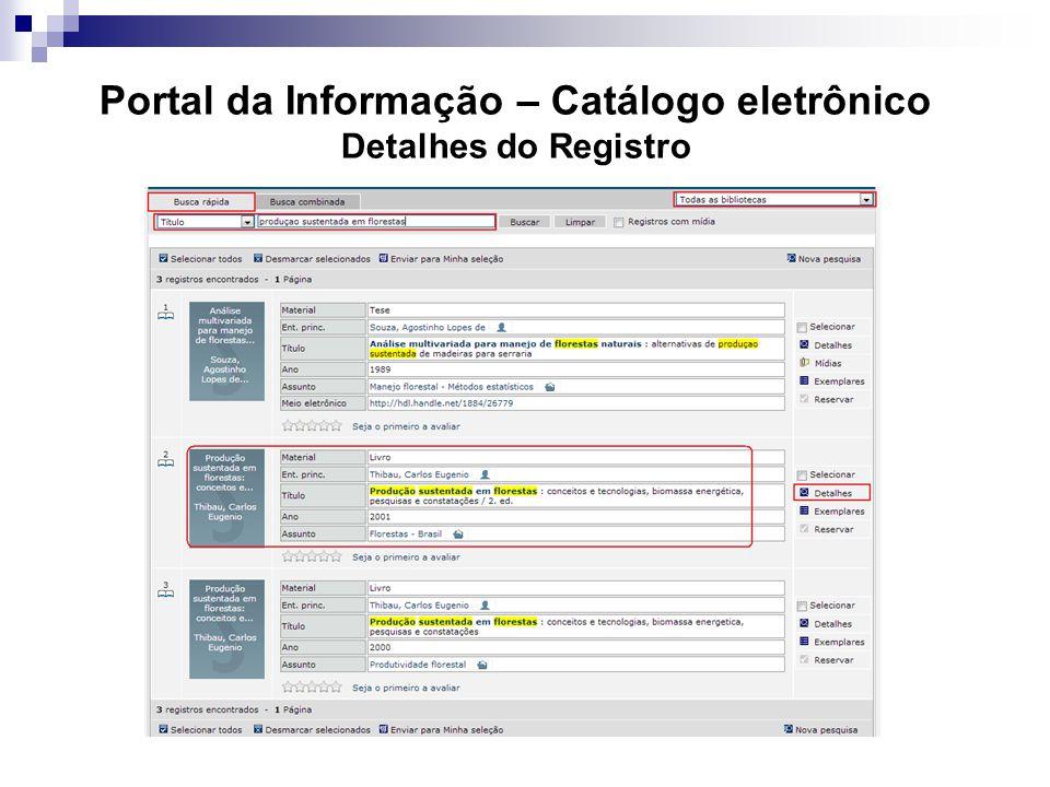 Portal da Informação – Catálogo eletrônico Detalhes do Registro