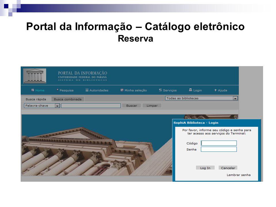 Portal da Informação – Catálogo eletrônico Reserva