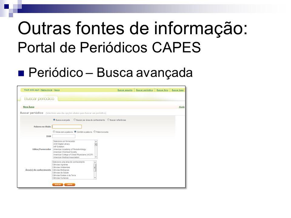 Outras fontes de informação: Portal de Periódicos CAPES Periódico – Busca avançada