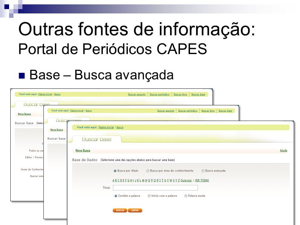 Outras fontes de informação: Portal de Periódicos CAPES Base – Busca avançada