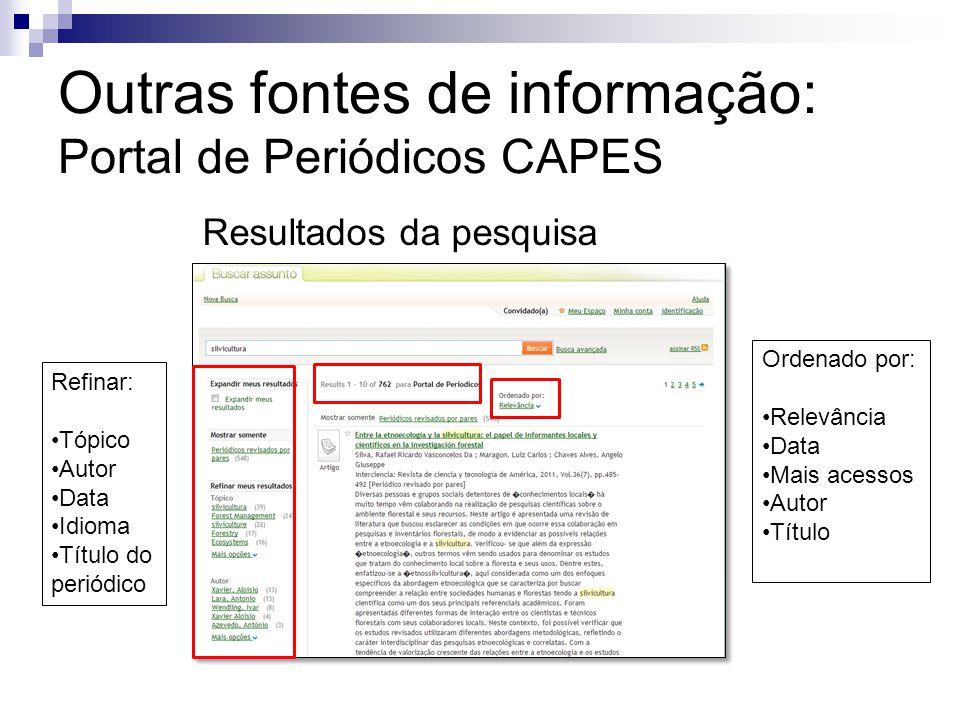 Refinar: Tópico Autor Data Idioma Título do periódico Ordenado por: Relevância Data Mais acessos Autor Título Resultados da pesquisa