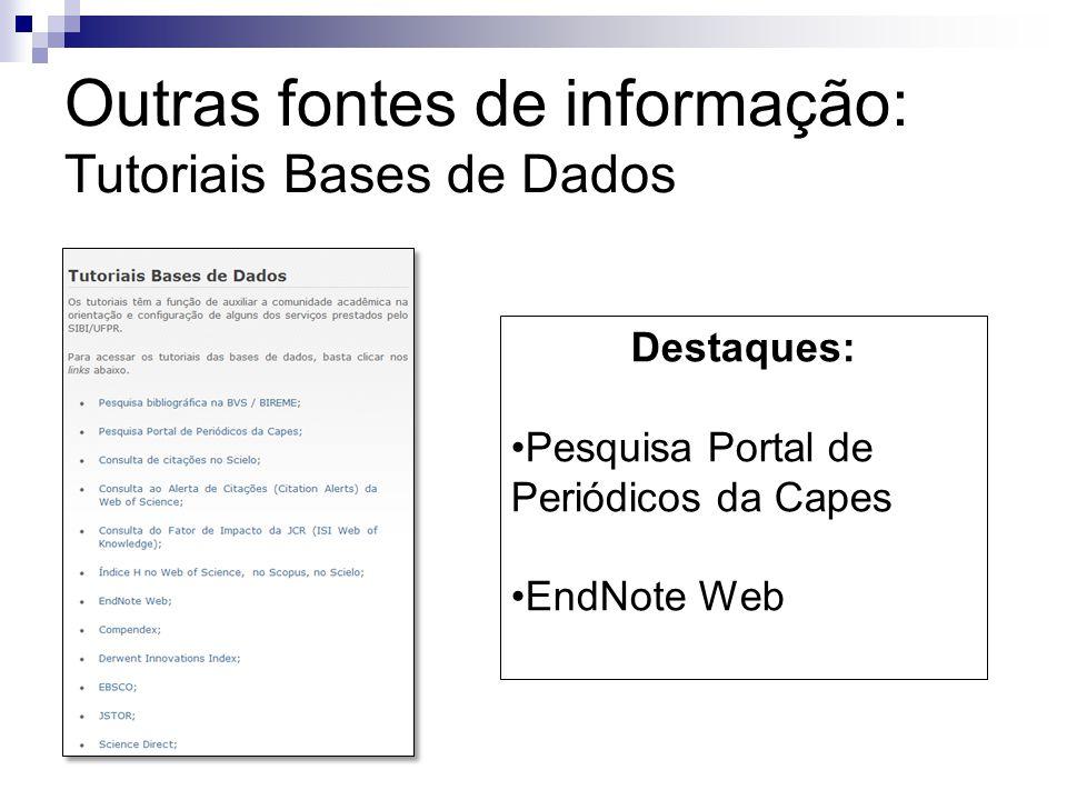 Destaques: Pesquisa Portal de Periódicos da Capes EndNote Web